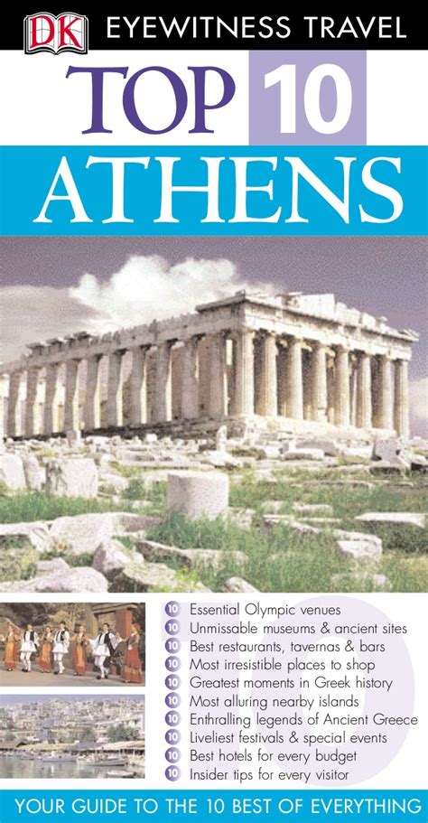 top 10 eyewitness top 10 travel guide books dk eyewitness travel top 10 athens 2006
