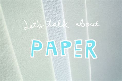Types Of Craft Paper - a primer on the best type of paper for illustration