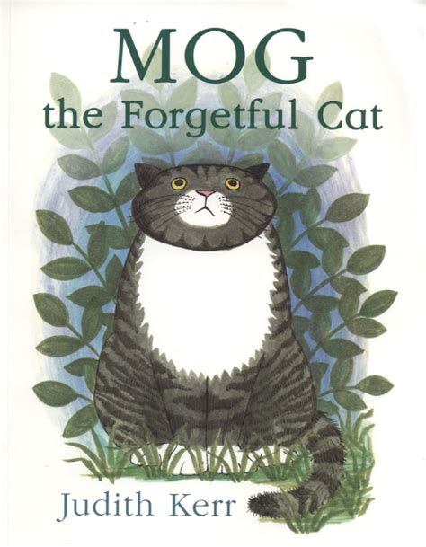 libro mog the forgetful cat mog the forgetful cat children s books