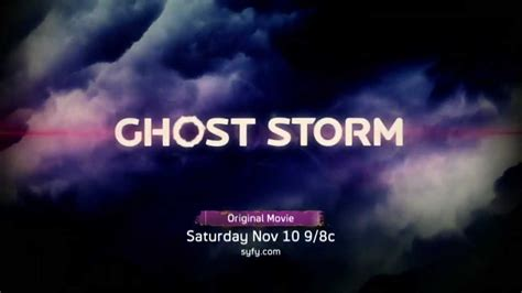film ghost storm syfy original movie quot ghost storm quot trailer youtube