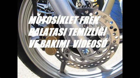 motosiklet fren balatasi temizligi ve bakimi youtube