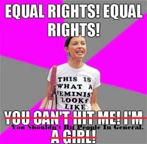 Feminist Meme - hypocrite feminist meme quotes