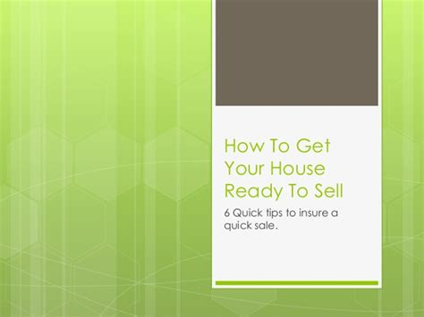 how to get house ready to sell 6 quick tips on how to get your house ready to sell