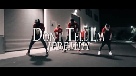 jeremih ft yg don t tell em jeremih feat yg choreography youtube
