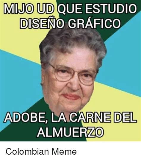Colombian Memes - 25 best memes about colombian memes colombian memes