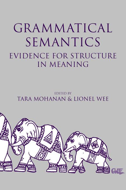 grammatical pattern meaning grammatical semantics evidence for structure in meaning
