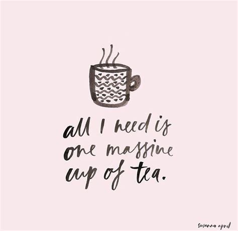 25 best tea time quotes on cuppa tea tea quotes and tea