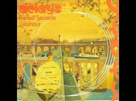 lyrics delays stay where you are lyrics by delays