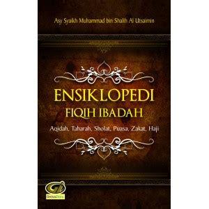 Buku Fiqih Thaharah buku ensiklopedi fiqih ibadah aqidah thaharah shalat puasa zakat haji