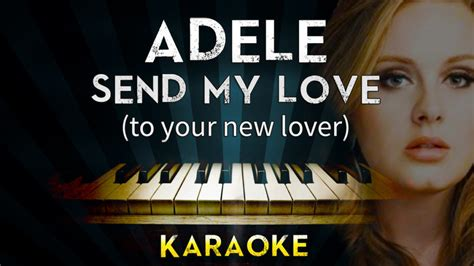 adele send my love mp3 send my love to your new lover free youtube downloader