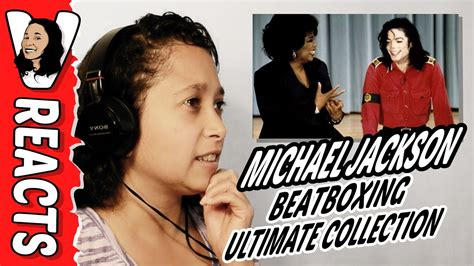 michael jackson beatboxing ultimate collection reaction michael jackson beatboxing ultimate collection youtube