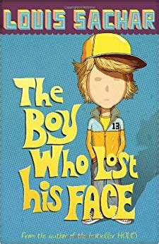 the boy who lost 0747589771 the boy who lost his face amazon co uk louis sachar 9780747589778 books