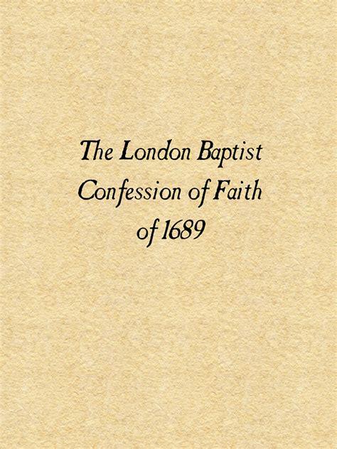 the calvinist caf 233 the baptist confession of faith