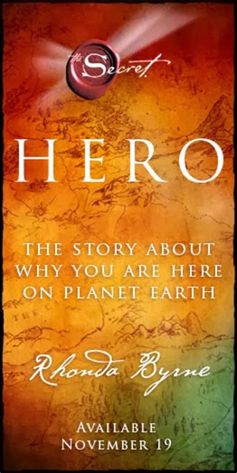 libro hero secret rhonda byrne quot hero quot by rhonda byrne law of attraction plus the secret revealed