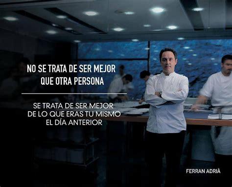 imagenes de chef inspiradoras ferran adri 224 las letras inquietas de un escritor novel