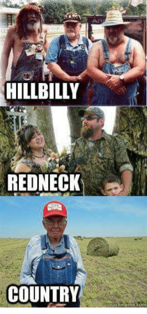 Hillbilly Memes - 25 best memes about hillbilly redneck hillbilly redneck