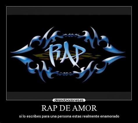 imagenes amor rap rap de amor desmotivaciones