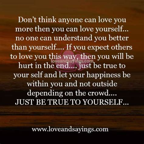 How To Remove Yourself From True Search Just Be True To Yourself And Sayings