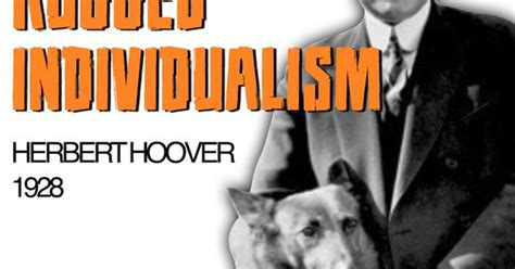 Hoover Rugged Individualism Speech by Philosophy Of Rugged Individualism Speech Primary Source