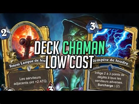 hearthstone deck low cost deck chaman low cost je hais les mages hearthstone