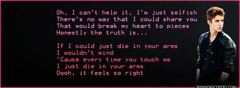 die in your arms justin bieber lyrics justin bieber song lyrics quotes quotesgram