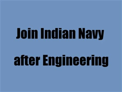 How To Join Mba After Btech by How To Join Indian Navy After Be B Tech Engineering