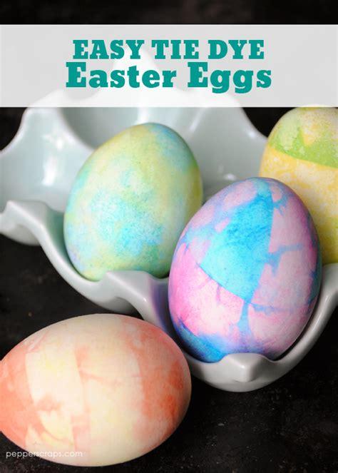 easy dyes for easter eggs easy tie dye easter eggs pepper scraps