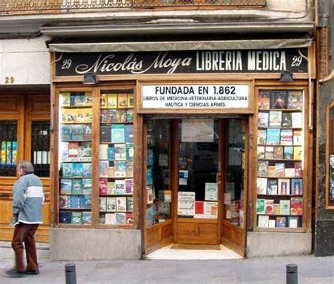 la libreria caminando por madrid la librer 237 a m 225 s antigua