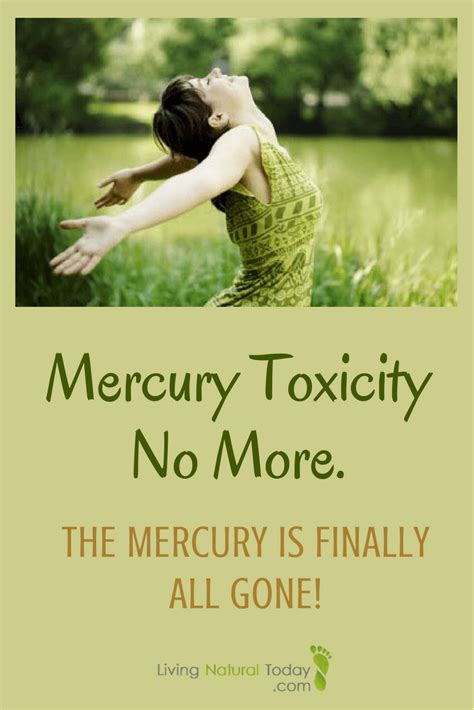 Mercury Detox Protocol by Mercury Poisoning No More The Mercury Is Finally All