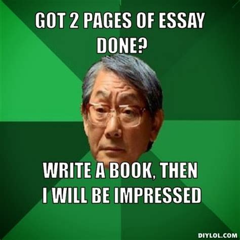Memes About Writing Papers - essay writing meme