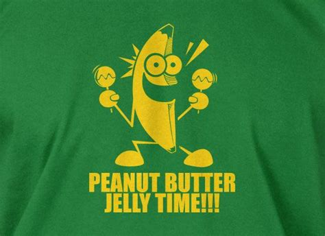 Totes Jelly Meme - 69 best images about peanut butter jelly time on