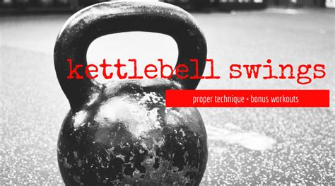 kettlebell power swing kettlebell swings hip power and bonus kb workouts