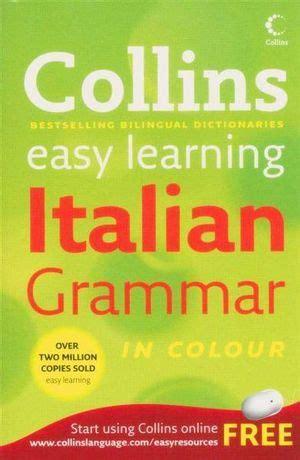 collins easy learning italian grammar by collins uk booktopia collins easy learining italian grammar collins easy learning dictionaries