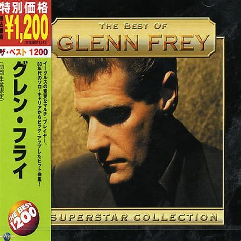 the best of glenn frey superstar collection the best of glenn frey glenn frey