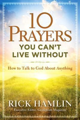 god can do anything books 10 prayers you can t live without how to talk to god