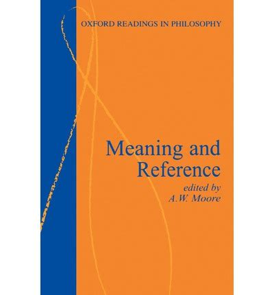 a reference book meaning meaning and reference a w 9780198751250
