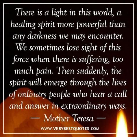 there is a light in this world a healing spirit more