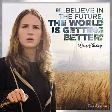 film quotes about the future 1000 images about disney s tomorrowland on pinterest