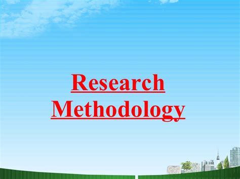 Research Methodology Ppt For Mba by Research Methodology Ppt Babasab