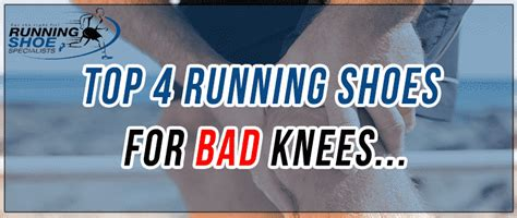 best running shoes for someone with bad knees top 4 best running shoes for bad knees updated for 2018