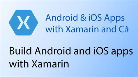 xamarin unity tutorial building mobile apps with xamarin and c codemahal