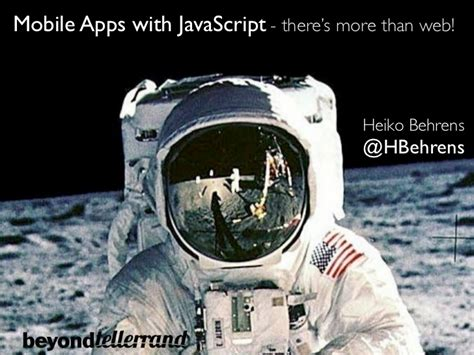 mobile app javascript beyond tellerrand mobile apps with javascript there s