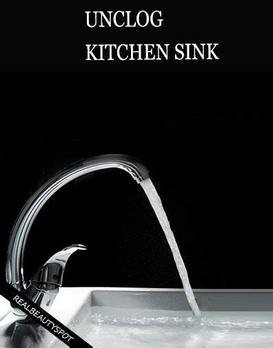 Unclogging Kitchen Sink Naturally 17 Best Ideas About Unclog Sink On Pinterest Unclogging Sink Diy Drain Cleaning And