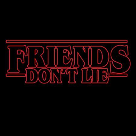 friends dont lie neatoshop