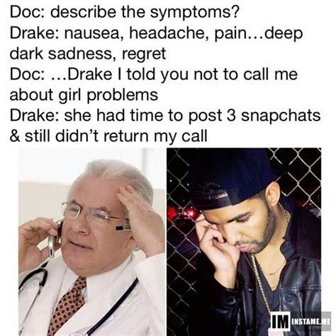 Drake Im Doing Me Meme - uhoh poor drake instameme drake meme https play