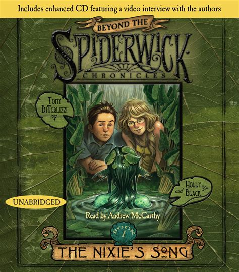 beyond the spiderwick chronicles 1416990119 the nixie s song audiobook by holly black tony diterlizzi andrew mccarthy official publisher