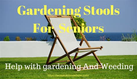 Gardening Stool For Elderly by Gardening Stool For Elderly Garden Ftempo