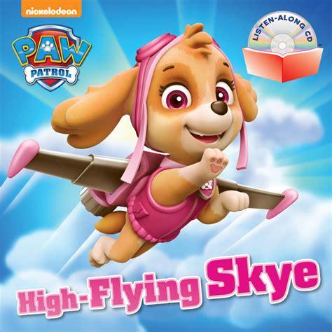 libro sky chasers high flying skye paw patrol wiki fandom powered by wikia