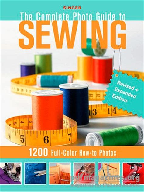 singer the complete photo guide to sewing 3rd edition books singer complete photo guide to sewing 187 free pdf magazines