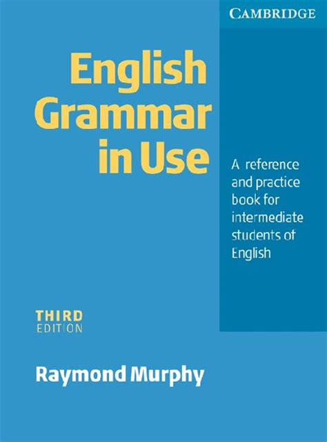 english grammar in use 0521189063 english grammar in use student s book without answers intermediate by raymond murphy on